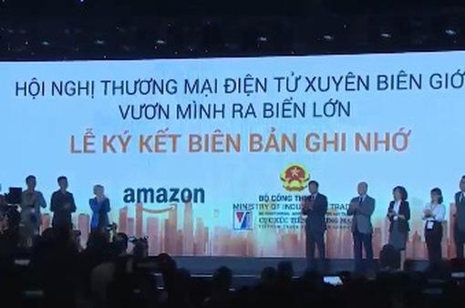 Bộ Công Thương công bố hợp tác dài hạn với Amazon