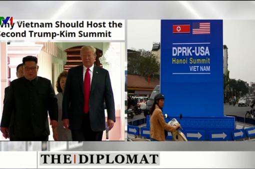Báo chí thế giới: Việt Nam - Lựa chọn lý tưởng cho Hội nghị thượng đỉnh Mỹ - Triều Tiên