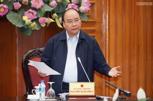 """Thủ tướng Nguyễn Xuân Phúc yêu cầu không để tình trạng """"ngâm lâu"""", gây ách tắc cho sản xuất, kinh doanh"""