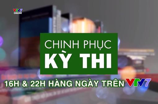 Chinh phục kỳ thi chính thức trở lại trên sóng VTV7 bắt đầu từ ngày 25/3