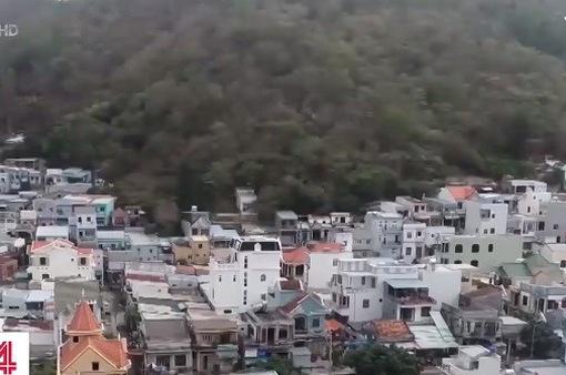 Bà Rịa - Vũng Tàu: Công khai rao bán, lấn chiếm, xây dựng trái phép trên núi