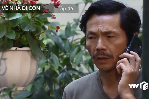 Về nhà đi con - Tập 46: Dương, Huệ nghi ngờ ông Sơn có người yêu