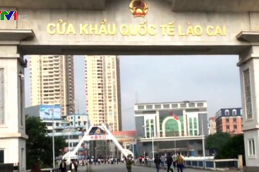 Lào Cai tạm ngừng xuất, nhập cảnh khách Trung Quốc qua cửa khẩu