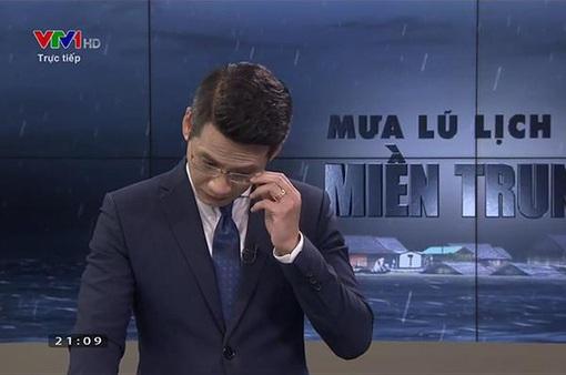 """BTV thời sự Tuấn Dương nén khóc trên sóng trực tiếp về """"Mưa lũ lịch sử miền Trung"""""""