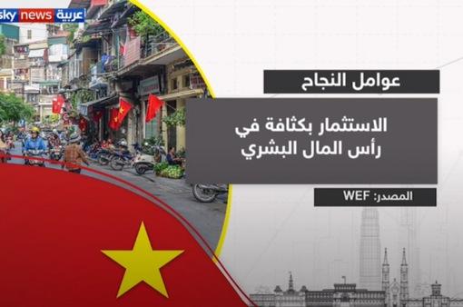 """Truyền thông Arab: """"Việt Nam là kỳ tích châu Á mới"""""""