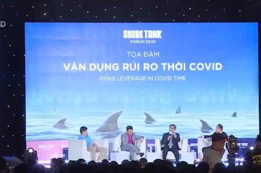 Shark Tank Forum 2020: Thay đổi để thích nghi!