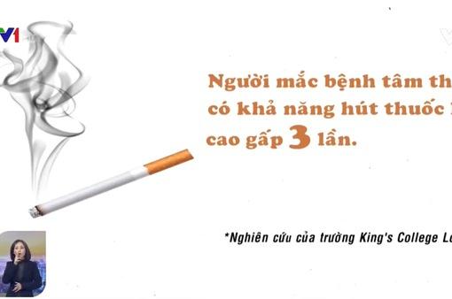 Phát hiện mối liên hệ giữa thuốc lá và bệnh tâm thần