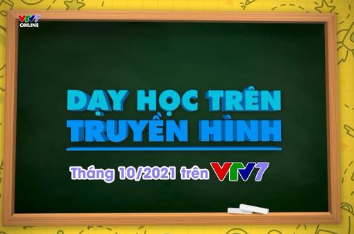 Loạt bài giảng trên truyền hình dành cho học sinh lớp 6 lên sóng VTV7