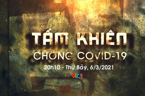 Tấm khiên chống COVID-19: Chương trình đặc biệt của Ban Thời sự với góc nhìn toàn cảnh về tiêm ngừa COVID-19 ở Việt Nam