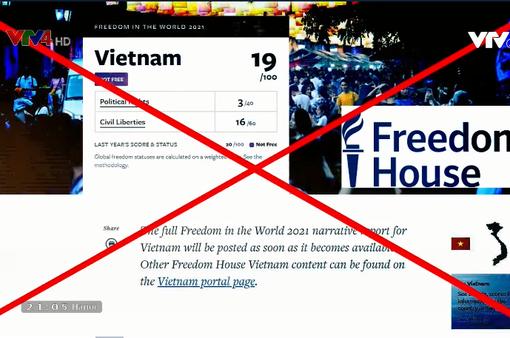 Vu cáo Việt Nam không có tự do, Freedom House cố tình lờ đi thực tế để bịa đặt