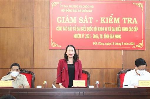 Giám sát, kiểm tra công tác chuẩn bị bầu cử tại Đắk Nông