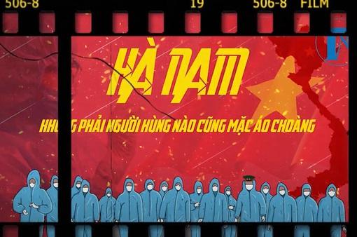 Những chiến binh thầm lặng của tâm dịch Hà Nam: Vẫn luôn tìm sự lạc quan trong đại dịch