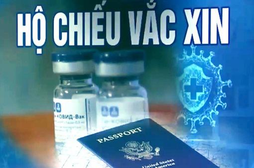 Bộ Chính trị yêu cầu nghiên cứu cho thí điểm sử dụng Hộ chiếu vaccine