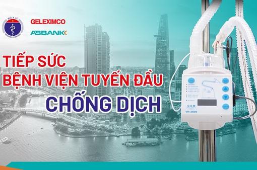 Tập đoàn GELEXIMCO và Ngân hàng TMCP An Bình tặng 500 máy thở oxy cho các BV tuyến đầu chống dịch