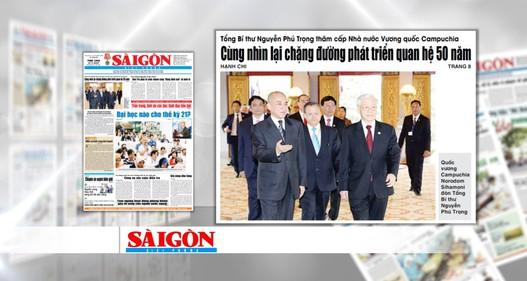 Chuyến thăm cấp nhà nước Vương quốc Campuchia của Tổng bí thư nổi bật trên các báo trong tuần