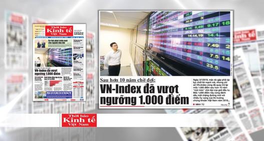 Lạc quan với chỉ số chứng khoán VN-Index vượt ngưỡng cao nhất sau hơn 10 năm