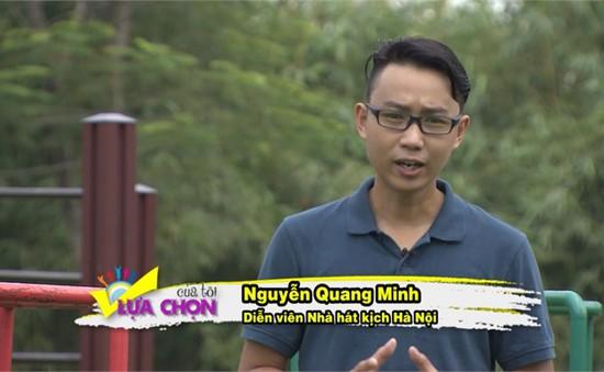 """""""Sát thủ Online"""" Quang Minh thử thách với """"Lựa chọn của tôi"""""""