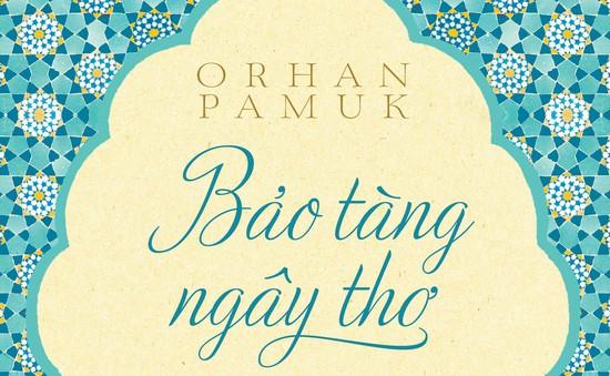 Thêm một tác phẩm của Orhan Pamuk tới Việt Nam