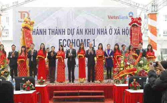 Hà Nội: Khánh thành khu nhà ở xã hội Ecohome 1