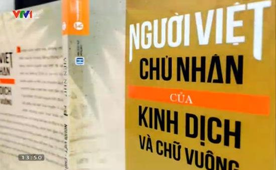 Người Việt - chủ nhân của Kinh Dịch và Chữ vuông