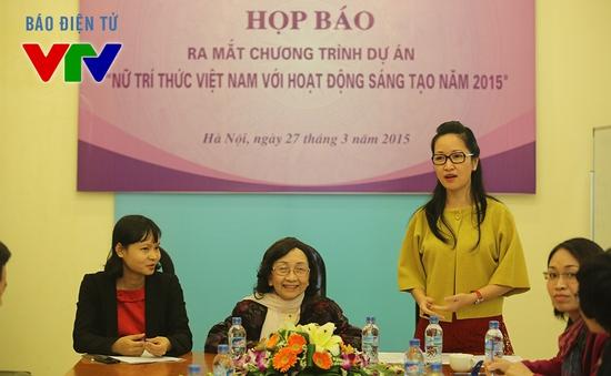 """Dự án """"Nữ trí thức Việt Nam với hoạt động sáng tạo"""" sắp lên sóng VTV2"""