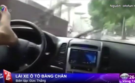 Hà Nội: Tá hỏa trước quái xế lái ô tô... bằng chân