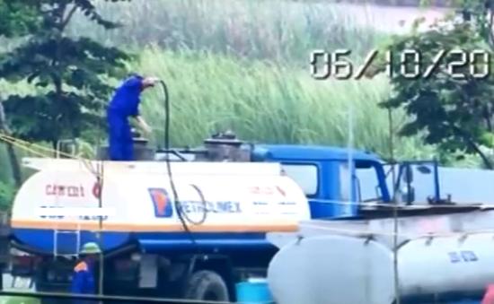 Mánh lới rút ruột xăng dầu: Tinh vi đến khó tin