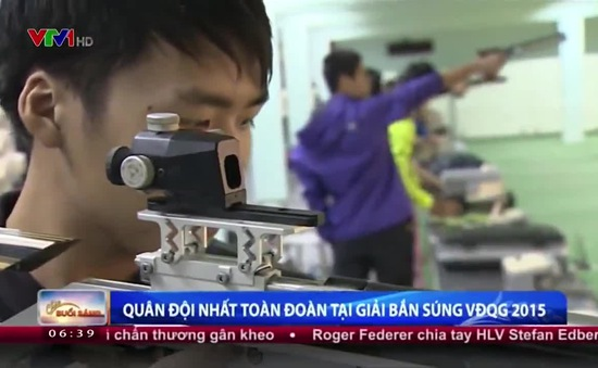 Giải bắn súng vô địch quốc gia 2015: Đoàn Quân đội giữ vị trí số 1