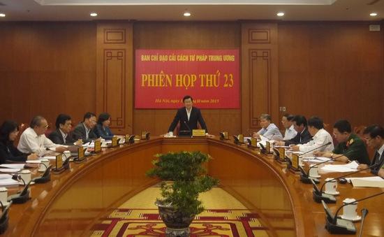 Phiên họp thứ 23 Ban Chỉ đạo Cải cách tư pháp Trung ương