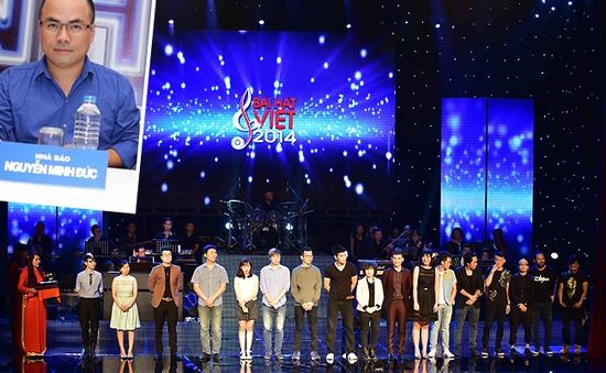 Nhà báo Minh Đức: Bài hát Việt 2014 đã tìm ra Bài hát của năm