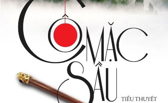 'Cô mặc sầu' - Một chuyến đi xa của Nguyễn Đình Tú