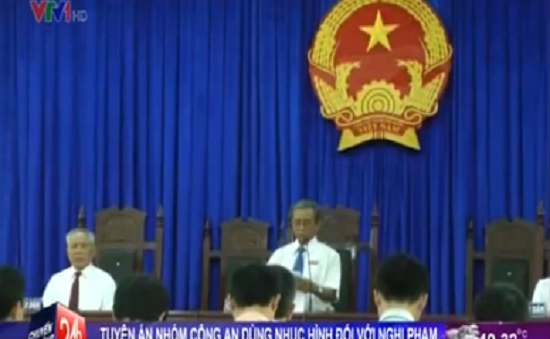 Tuyên án vụ nhóm công an dùng nhục hình với nghi phạm ở Phú Yên