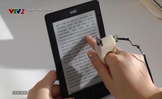 Thiết bị giúp người khiếm thị đọc sách
