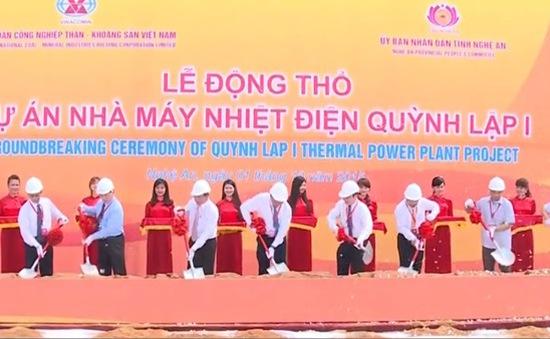 Động thổ dự án Nhà máy nhiệt điện Quỳnh Lập 1 tại Nghệ An