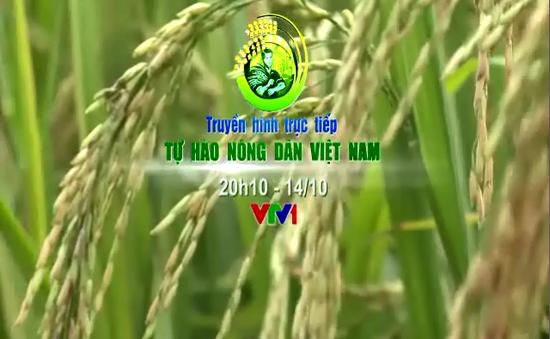 """Lễ tôn vinh và trao danh hiệu """"Tự hào nông dân Việt Nam"""" (THTT, 20h10, VTV1)"""