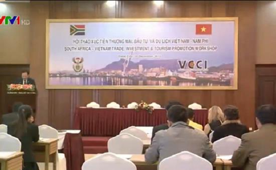 Hội thảo xúc tiến thương mại, du lịch và đầu tư Việt Nam - Nam Phi
