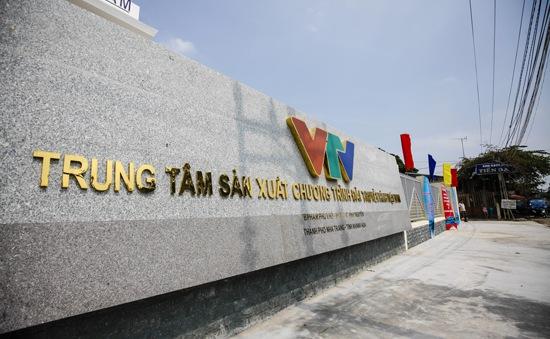 Khánh thành giai đoạn 1 Trung tâm SXCT Đài THVN tại Nha Trang