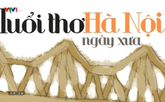 """""""Tuổi thơ Hà Nội ngày xưa"""" - Bức tranh đa chiều về Hà Nội"""