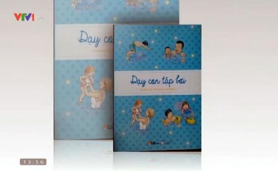 """""""Dạy con tập bơi"""": Giúp trẻ phòng chống đuối nước"""