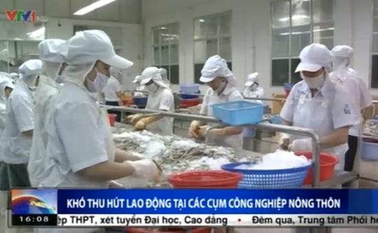 Phú Yên: Thiếu lao động trầm trọng tại các cụm CN vùng nông thôn