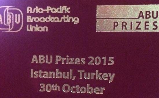 8 chương trình truyền hình được nhận giải thưởng ABU Prizes 2015