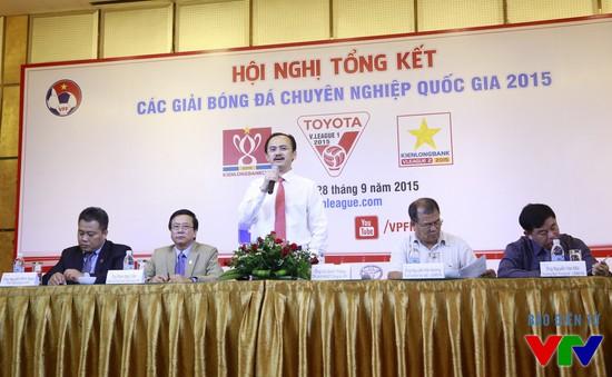 Hạ màn bóng đá chuyên nghiệp Việt Nam 2015: Thành công có, hạn chế cũng nhiều