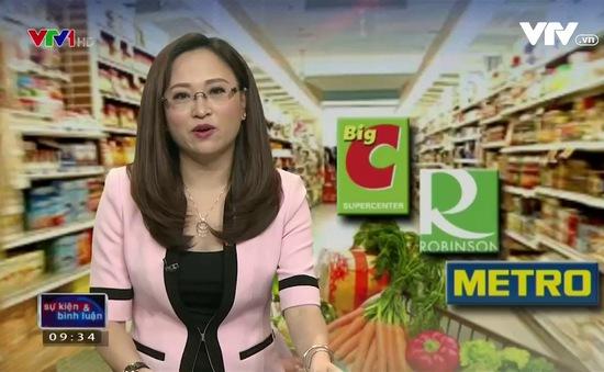 """Hàng ngoại """"xâm lăng"""", thị phần doanh nghiệp bán lẻ Việt có bị thu hẹp?"""