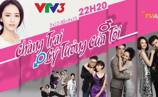 Phim Trung Quốc mới trên VTV3: Chàng trai lý tưởng của tôi