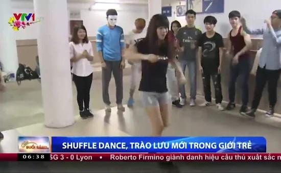 Shuffle dance – Trào lưu mới của giới trẻ