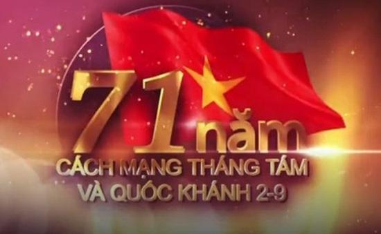 Sự kiện trong nước nổi bật tuần: 71 năm Quốc khánh nước Cộng hòa Xã hội Chủ nghĩa Việt Nam