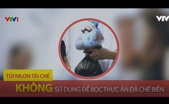Vì sao không nên dùng túi nilon, hộp nhựa tái chế để bảo quản thực phẩm?