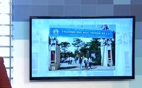 Vụ in sai bằng ở Đại học Yersin Đà Lạt: Bộ GD&ĐT đồng ý cấp bằng mới