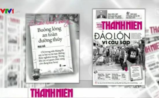 Báo chí toàn cảnh (21 - 27/3): Vụ sập cầu Ghềnh lộ ra nhiều lỗ hổng