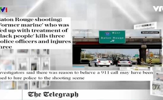 Vụ tấn công cảnh sát ở Louisiana, Mỹ - tâm điểm báo chí quốc tế